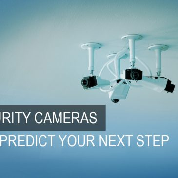 Soon Security Cameras will be predicting your next move