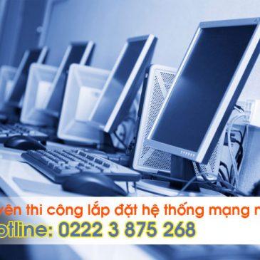 Thi công lắp đặt hệ thống mạng nội bộ văn phòng tòa nhà