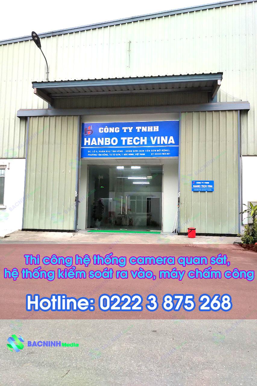 Thi công lắp đặt máy chấm công, camera quan sát công ty Hanbo Tech Vina