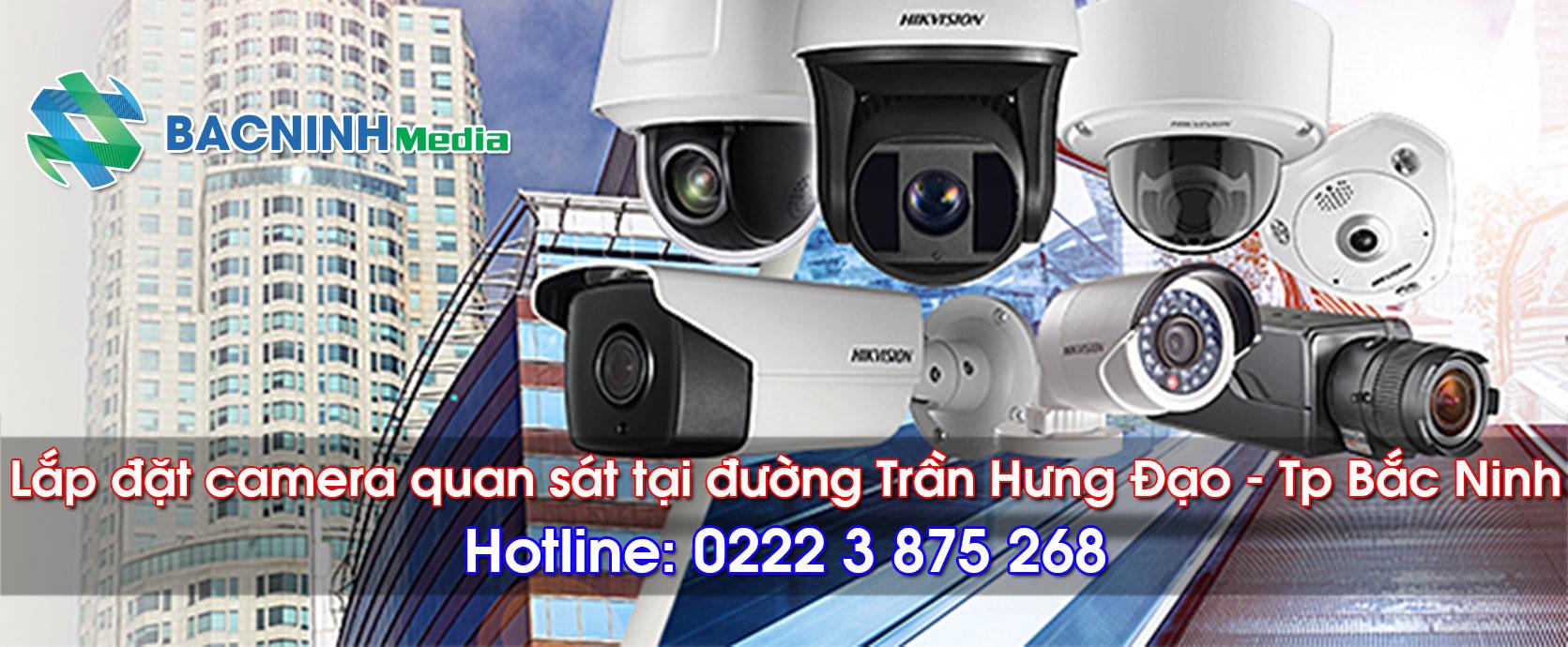 Lắp đặt camera quan sát tại đường trần Hưng Đạo Bắc Ninh