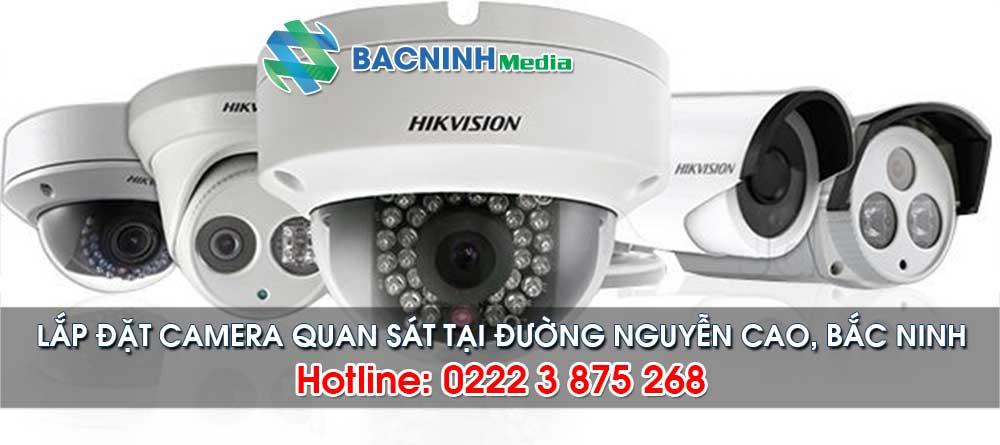 Dịch vụ lắp đặt camera tại đường Nguyễn Cao, Bắc Ninh