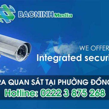 Dịch vụ lắp đặt camera quan sát tại phường Đồng Kỵ thị xã Từ Sơn