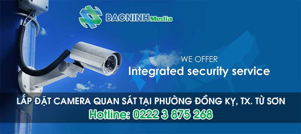 Dịch vụ lắp đặt camera tại phường Đồng Kỵ thị xã Từ Sơn Bắc Ninh