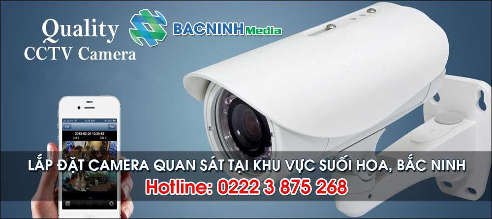 Dịch vụ lắp đặt camera tại khu vực Suối Hoa, Bắc Ninh