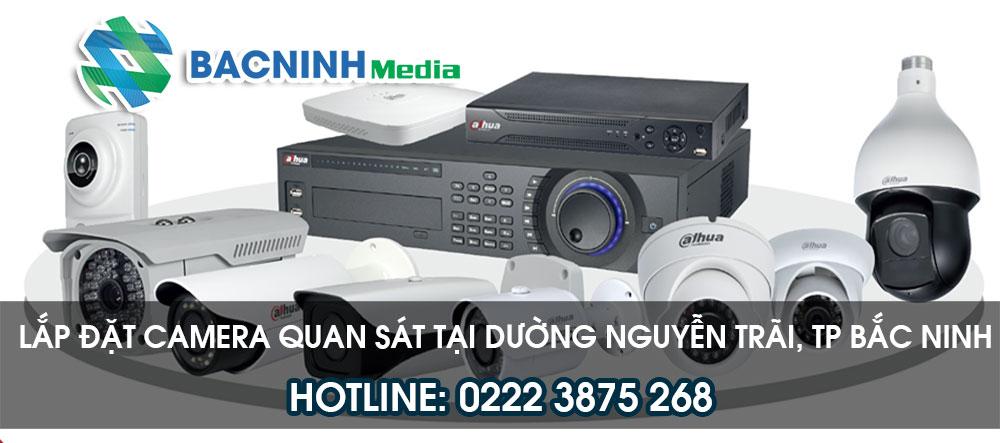 Dịch vụ lắp đặt camera tại đường Nguyễn Trãi, Bắc Ninh