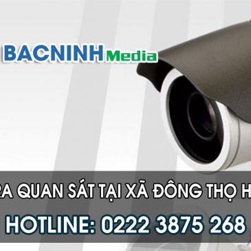 Thi công camera quan sát tại Đông Thọ huyện Yên Phong