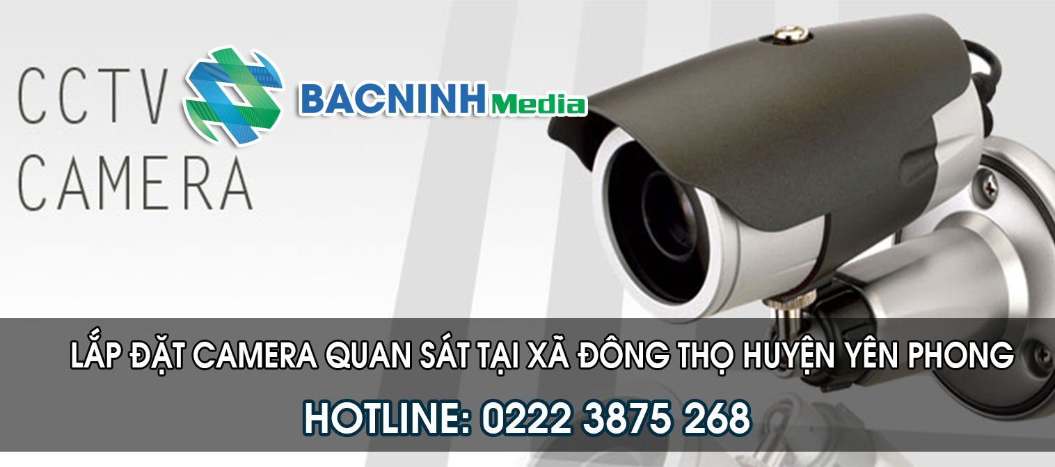 Lắp đặt camera quan sát tại xã Đông Thọ huyện Yên Phong Bắc Ninh