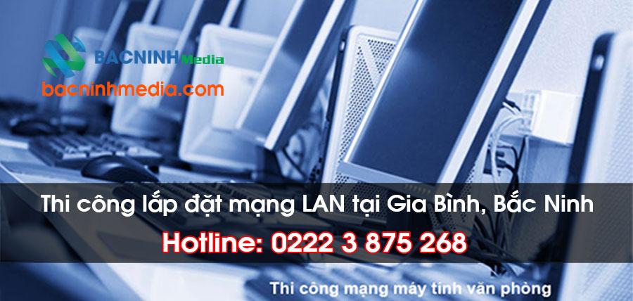 lắp đặt mạng LAN tại Huyện Gia Bình, Bắc Ninh