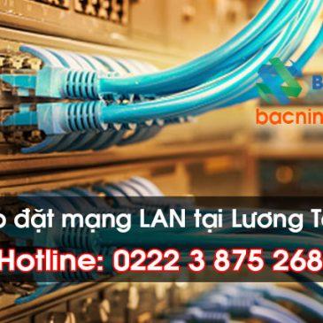 Thi công lắp đặt mạng LAN tại Huyện Lương Tài, Bắc Ninh