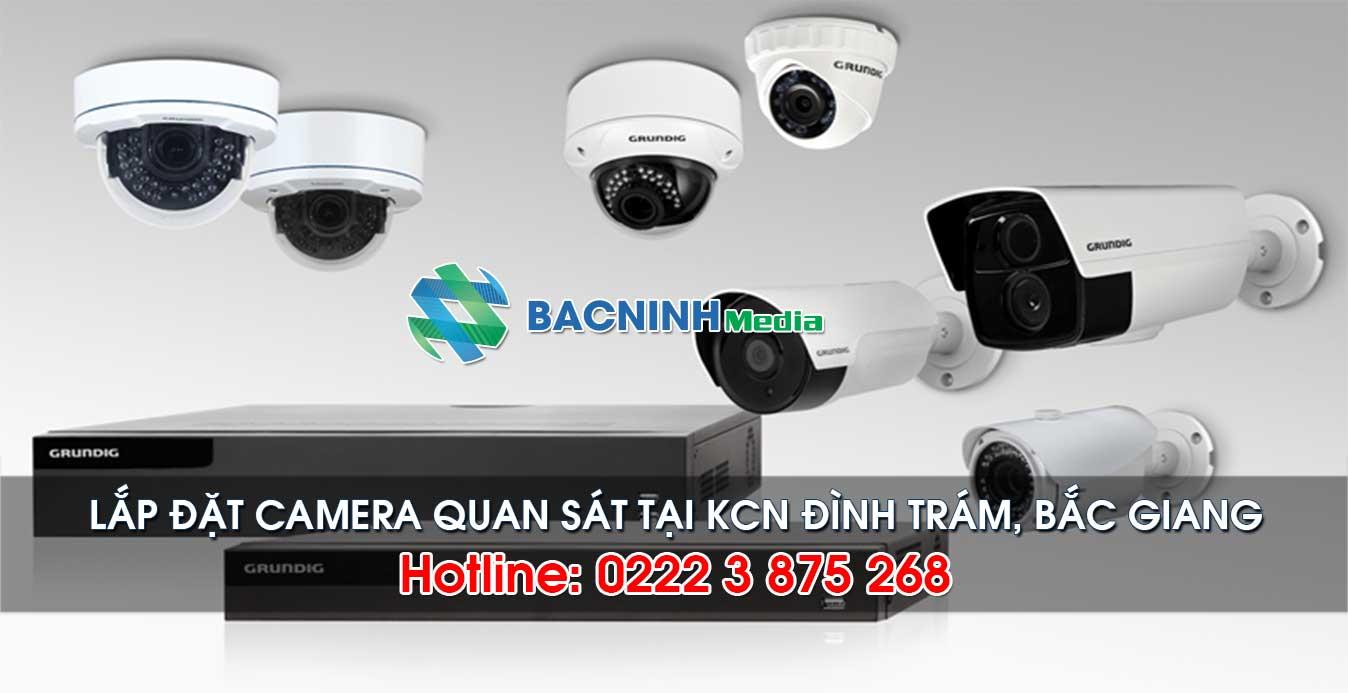 Dịch vụ lắp đặt camera tại KCN Đình Trám huyện Việt Yên Bắc Giang
