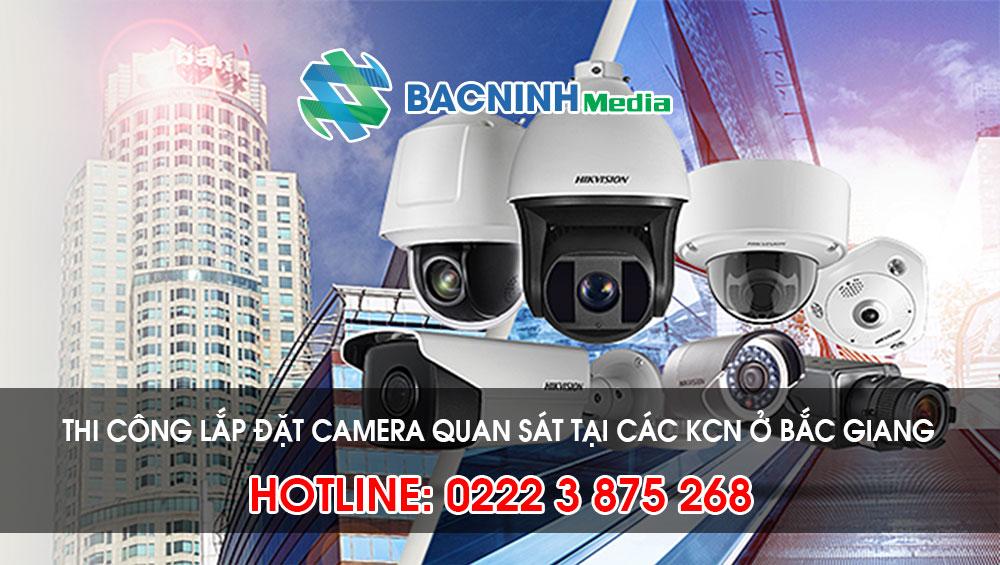 Dịch vụ lắp đặt camera giá rẻ tại các KCN tỉnh Bắc Giang