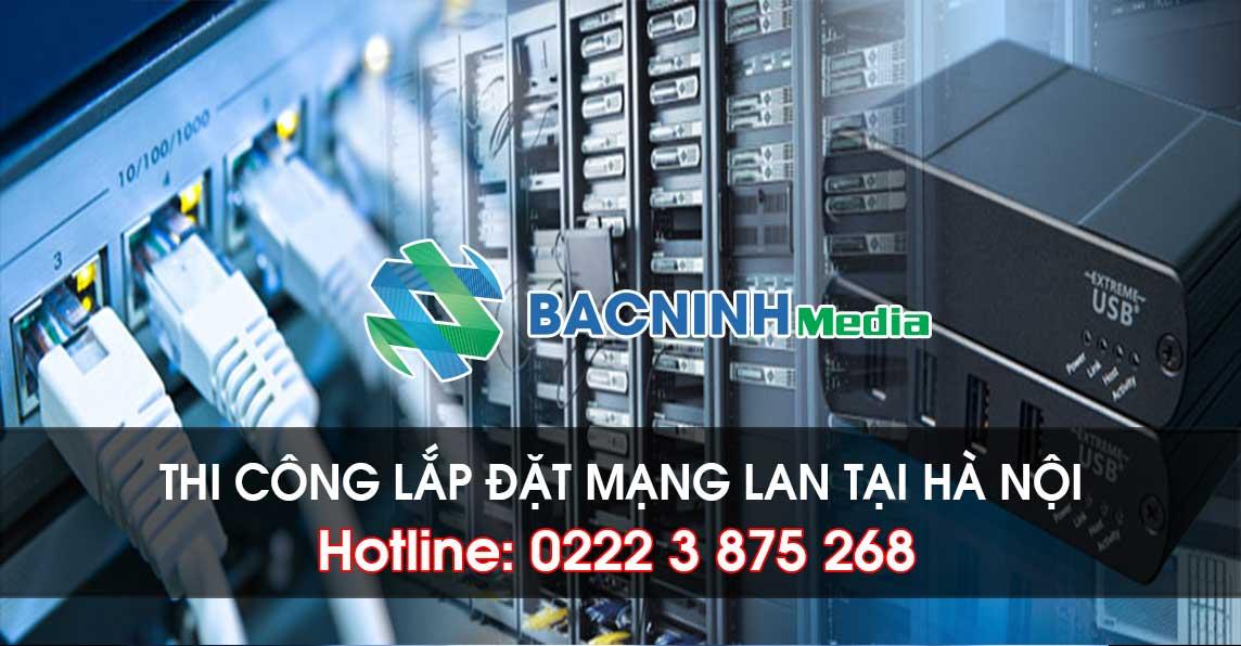 lắp đặt mạng LAN tại Hà Nội chất lượng